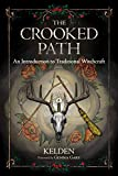 The Crooked Path: An Introduction to Traditional