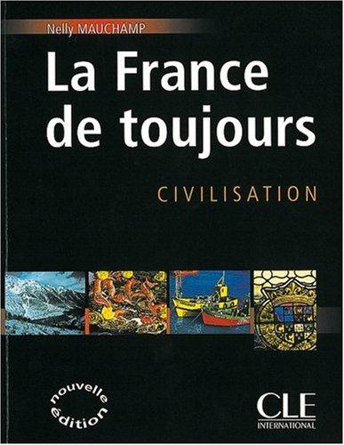 La France de toujours: Nouvelle Edition