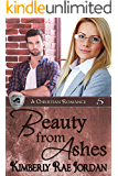 Beauty from Ashes: A Christian Romance (BlackThorpe Security Book 5)