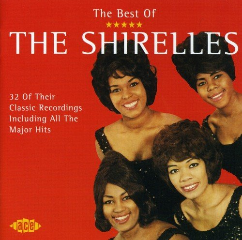 The Best of The Shirelles by Ace (Label)