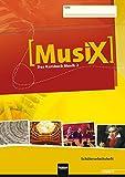 MusiX 2. Schülerarbeitsheft. Allg. Ausgabe D: Das Kursbuch Musik 2. Klasse 7/8
