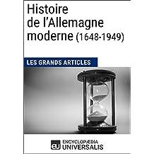 Histoire de l'Allemagne moderne (1648-1949) (French Edition)