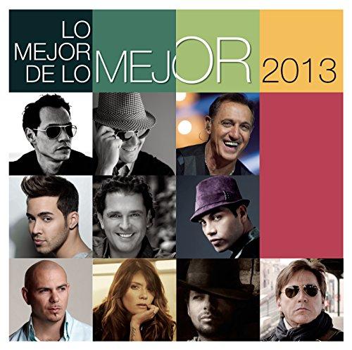 Lo Mejor de Lo Mejor - 2013