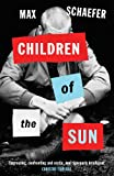 Front cover for the book Children of the Sun by Max Schaefer
