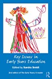 Key Issues in Early Years Education : A Guide for Students and Practitioners, Smidt, Sandra, 0415465265