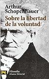 Sobre la Libertad de la Voluntad, Albert Schopenhauer, 8420639222