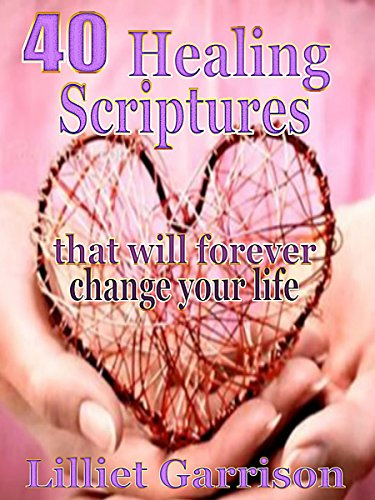Download 40 Healing Scriptures That Will Forever Change Your