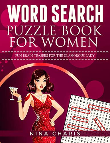 Word Search Puzzle Book for Women: Fun Brain Teasers for the Glamorous Lady ()