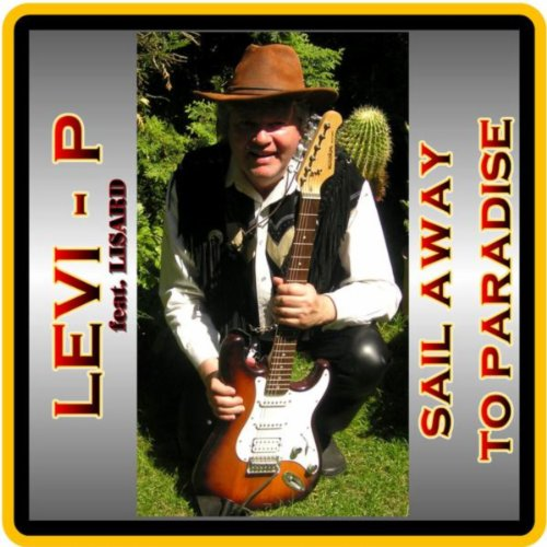 Sail Mp3 Free Download: Sail Away To Paradise By Levi