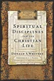 img - for Spiritual Disciplines for the Christian Life book / textbook / text book