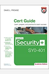 CompTIA Security+ SY0-401 Cert Guide, Academic Edition Hardcover