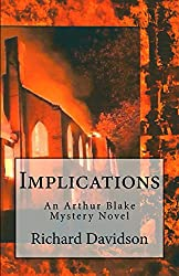 Implications: An Arthur Blake Mystery Novel (Imp Mysteries Book 1)