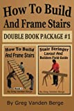 How To Build And Frame Stairs - Double Book Package #1