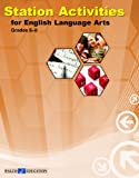 Station Activities for English Language Arts, Walch Publishing Staff, 0825163587