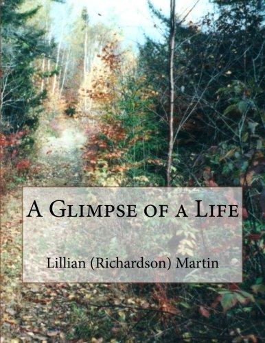 Read Online A Glimpse of a Life pdf