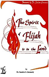 The Spirit of Elijah is in the Land