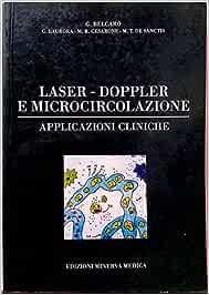 Laser, doppler e microcircolazione. Applicazioni cliniche (Specialità mediche)