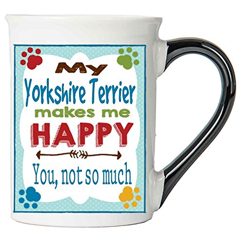 Tumbleweed Dog Mug - My Yorkshire Terrier Makes Me Happy Dog Breed Coffee Mug - Large 18 Oz Coffee Mug - Yorkie Dogs (Terrier Large Mug)