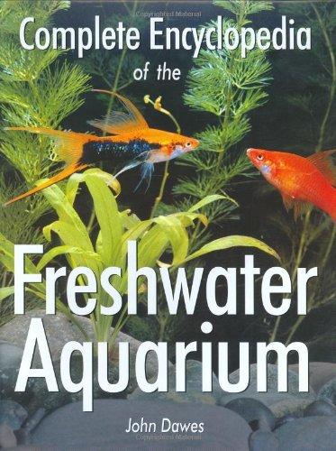 Complete Encyclopedia of the Freshwater Aquarium pdf epub