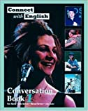 img - for Connect With English Conversation Book 1 (Bk. 1) book / textbook / text book