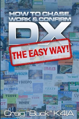 DX - The Easy Way: How to Chase, Work & Confirm DX - The Easy Way ()
