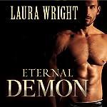 Eternal Demon: Mark of the Vampire, Book 5 | Laura Wright