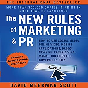 The New Rules of Marketing and PR Hörbuch