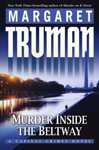 Download Murder Inside the Beltway: A Capital Crimes Novel pdf