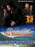 Dinner with the Blakemores (The Blakemore Files Book 5)