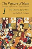 img - for The Venture of Islam, Volume 1: The Classical Age of Islam by Marshall G. S. Hodgson (1977-02-15) book / textbook / text book