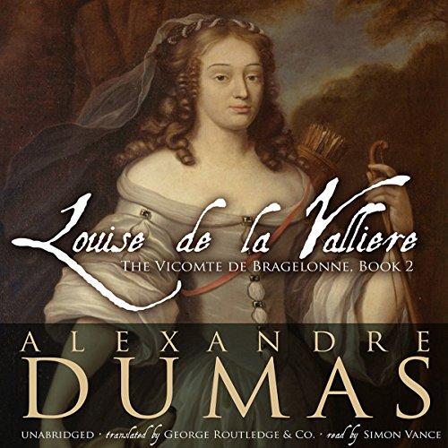 Louise de La Vallière by Blackstone Audio, Inc.
