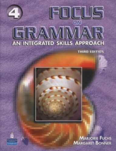 Focus on Grammar 4: An Integrated Skills Approach, Third Edition (Full Student Book with Student Audio CD)