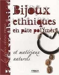 Bijoux ethniques en pâte polymère : Et matériaux naturels par  Eliz'art