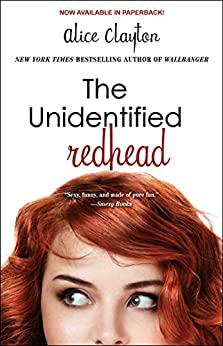 The Unidentified Redhead (The Redhead Book 1) by [Clayton, Alice]