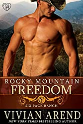 Rocky Mountain Freedom (Six Pack Ranch Book 6)