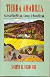 img - for Tierra Amarilla Stories of New Mexico book / textbook / text book
