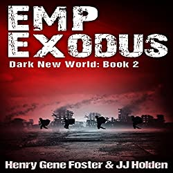 EMP Exodus - an EMP Survival Story