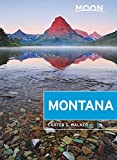 Moon Montana: With Yellowstone National Park (Travel Guide)