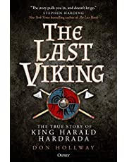 The Last Viking: The True Story of King Harald Hardrada