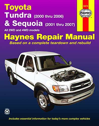 Toyota Tundra, 2000 thru 2006 and Sequioa 2001 thru 2007 (Haynes Repair Manual)
