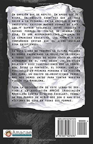 Máscaras rotas: Antología de relatos sobre el acoso escolar ...