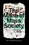 Download The Mana of Mass Society (Chicago Studies in Practices of Meaning) in PDF ePUB Free Online