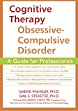 img - for Cognitive Therapy for Obsessive-Compulsive Disorder: A Guide for Professionals book / textbook / text book