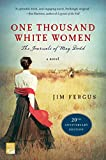 img - for One Thousand White Women (20th Anniversary Edition): The Journals of May Dodd: A Novel book / textbook / text book