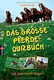img - for Das gro  e Pferde-Quizbuch: 750 spannende Fragen book / textbook / text book