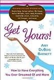 Get Yours!, Amy Dubois Barnett, 0767925092