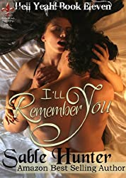I'll Remember You (Hell Yeah! Book 11)