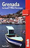 Grenada, Carriacou and Petite Martinique (Bradt Travel Guide Grenada, Carriacou and Petite Martinique) by Paul Crask (2009-03-17)