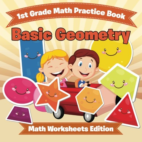 1st Grade Math Practice Book: Basic Geometry | Math Worksheets ...