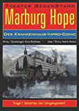 img - for Marburg Hope - Der Krankenhaus-Impro-Comic. Folge 1: Schatten der Vergangenheit book / textbook / text book